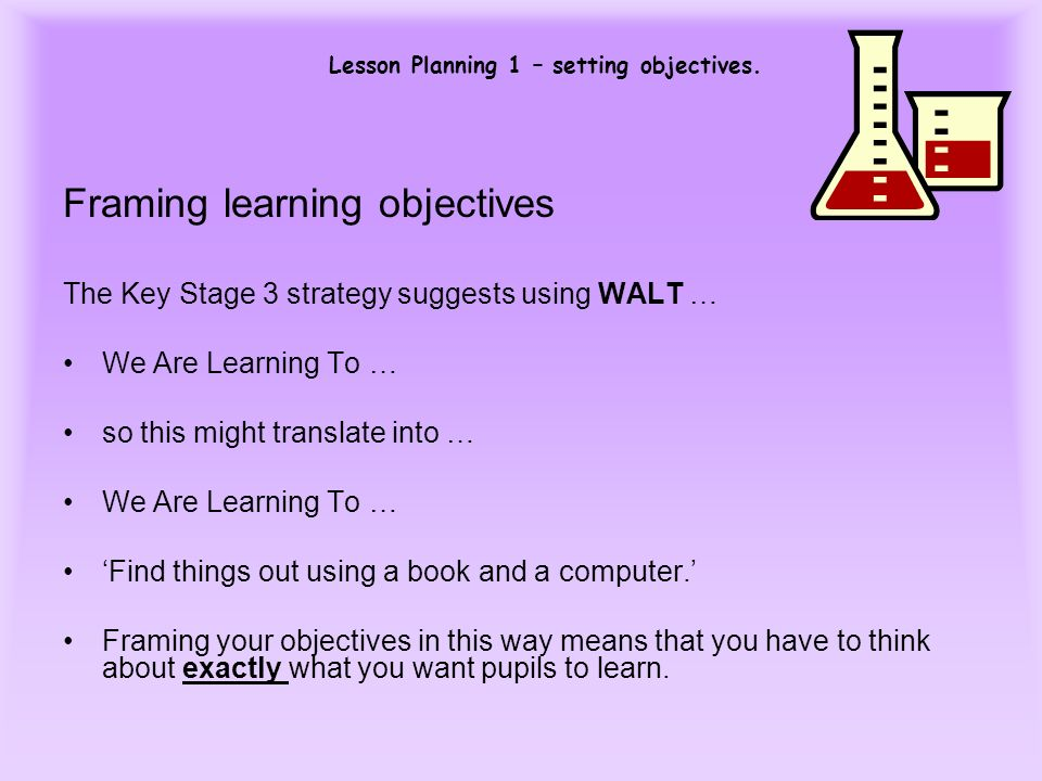 Framing learning objectives
