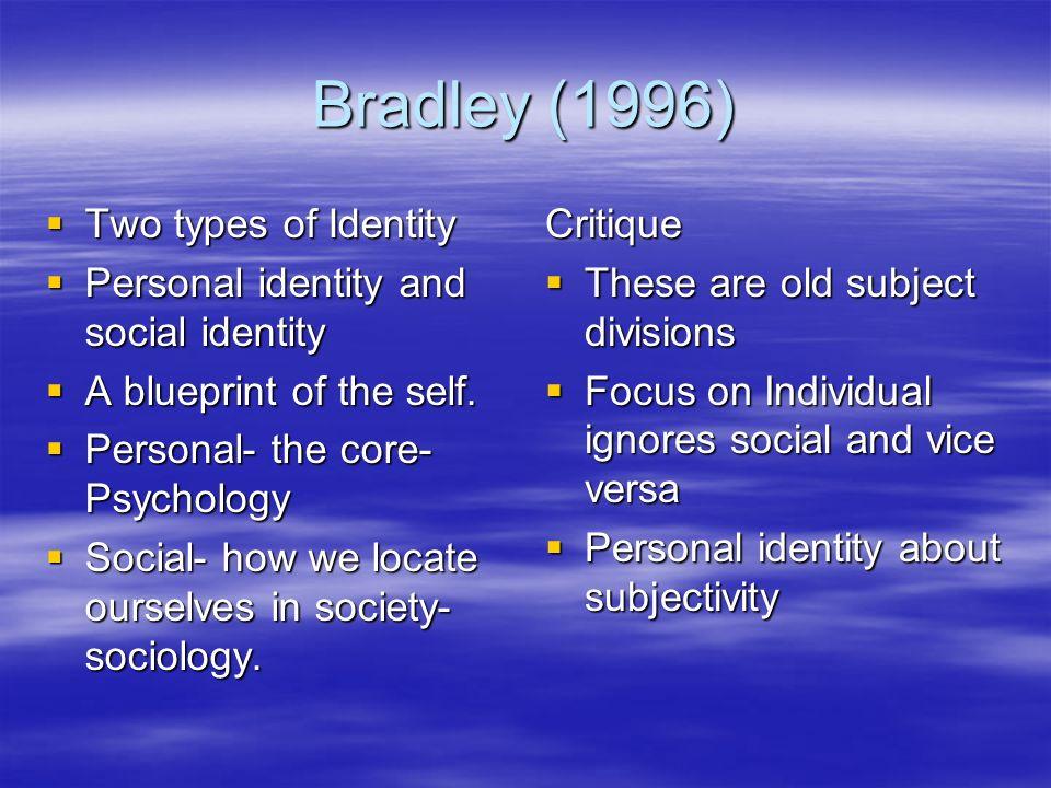 Bradley (1996) Two types of Identity
