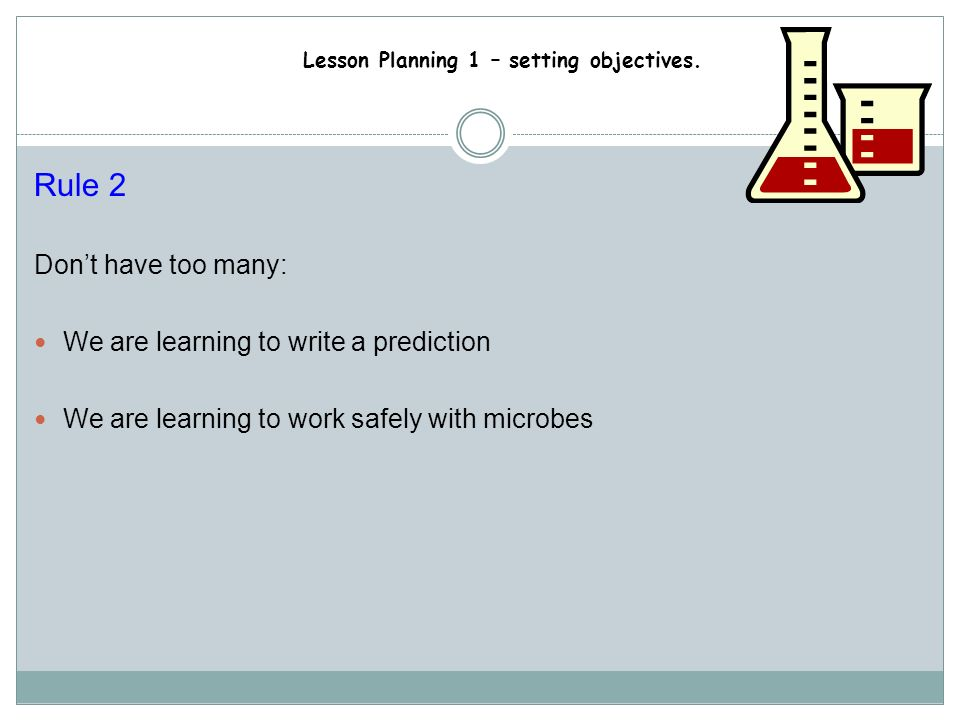 Rule 2 Don't have too many: We are learning to write a prediction