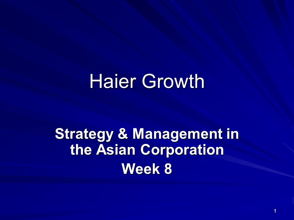 Strategy & Management in the Asian Corporation Week 8