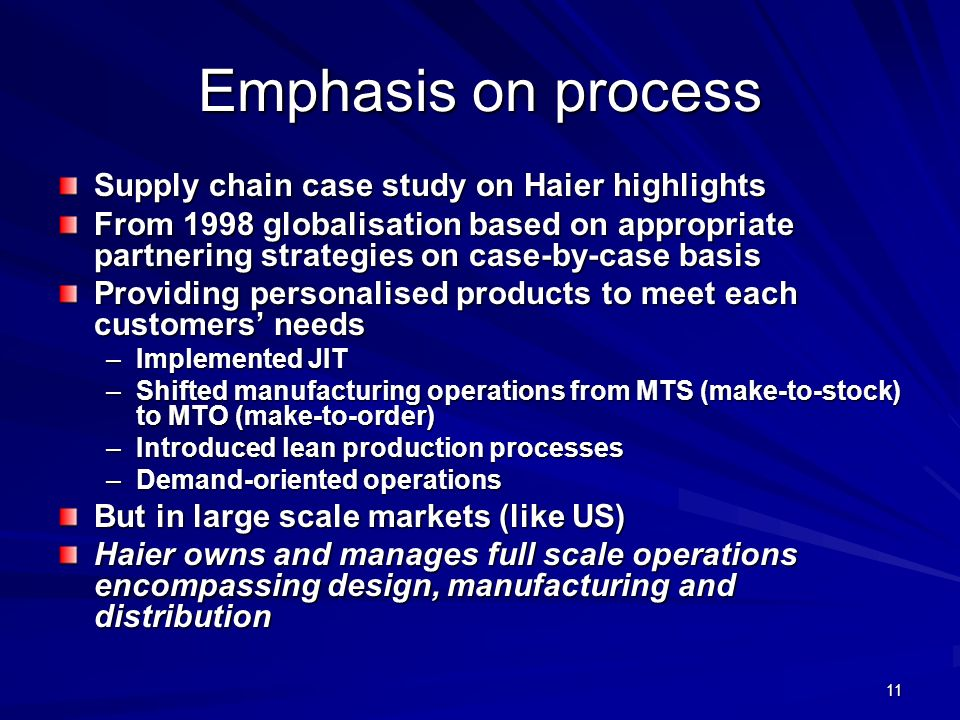 Emphasis on process Supply chain case study on Haier highlights