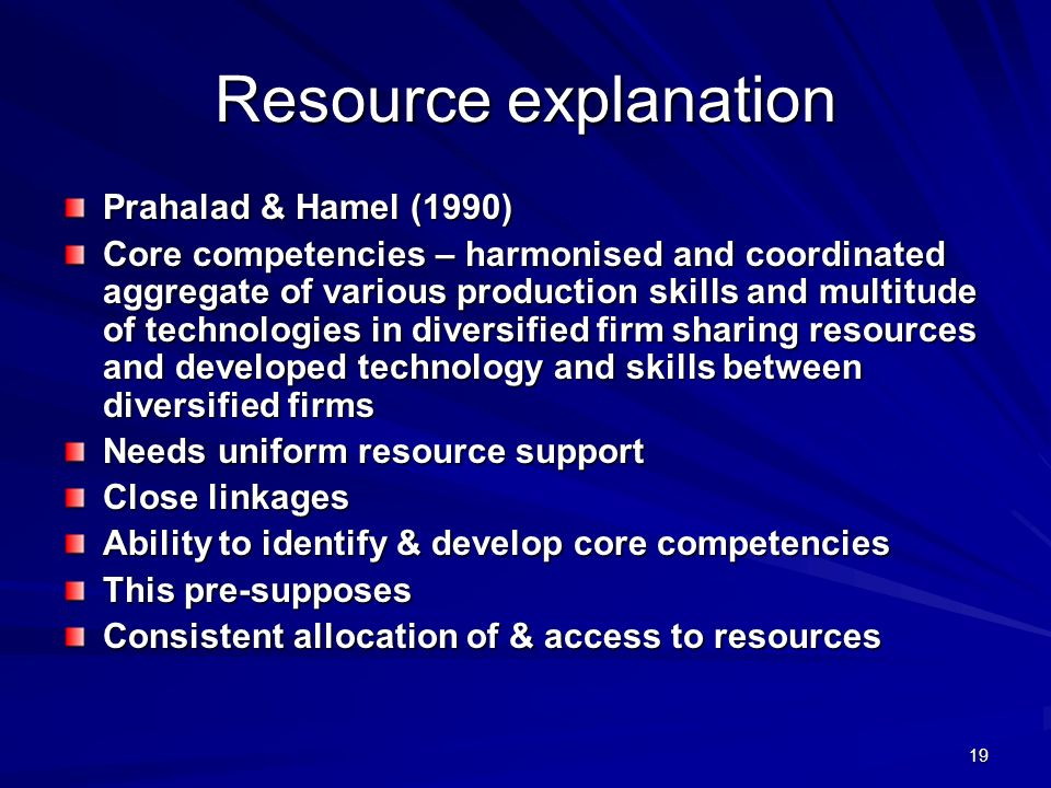Resource explanation Prahalad & Hamel (1990)