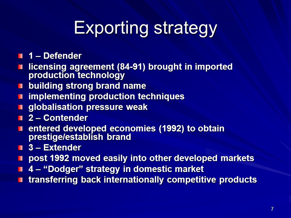 Exporting strategy 1 – Defender