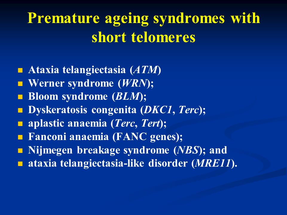 Premature ageing syndromes with short telomeres