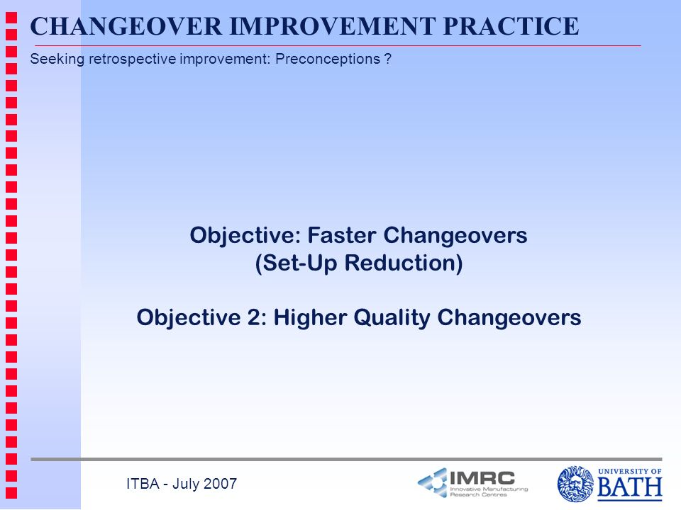 CHANGEOVER IMPROVEMENT PRACTICE
