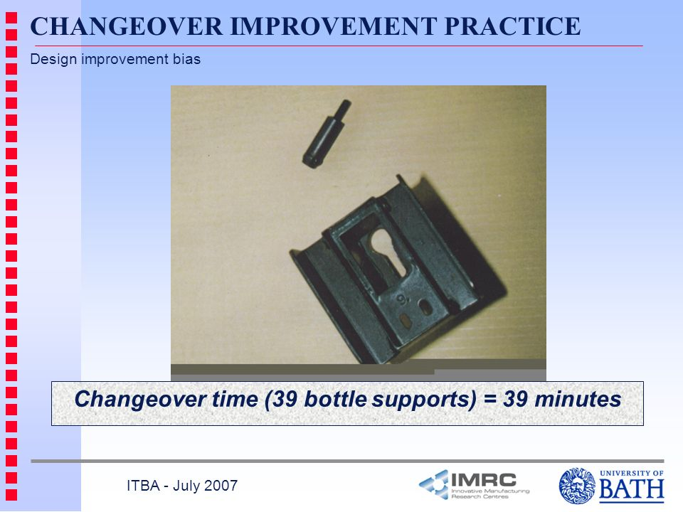 Changeover time (39 bottle supports) = 39 minutes