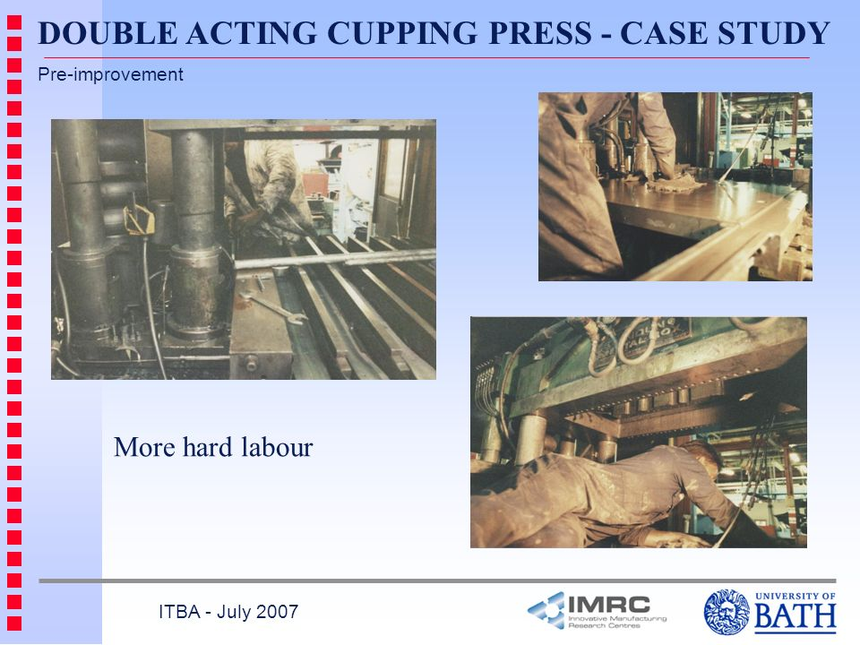DOUBLE ACTING CUPPING PRESS - CASE STUDY