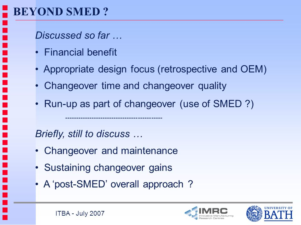 BEYOND SMED Discussed so far … Financial benefit