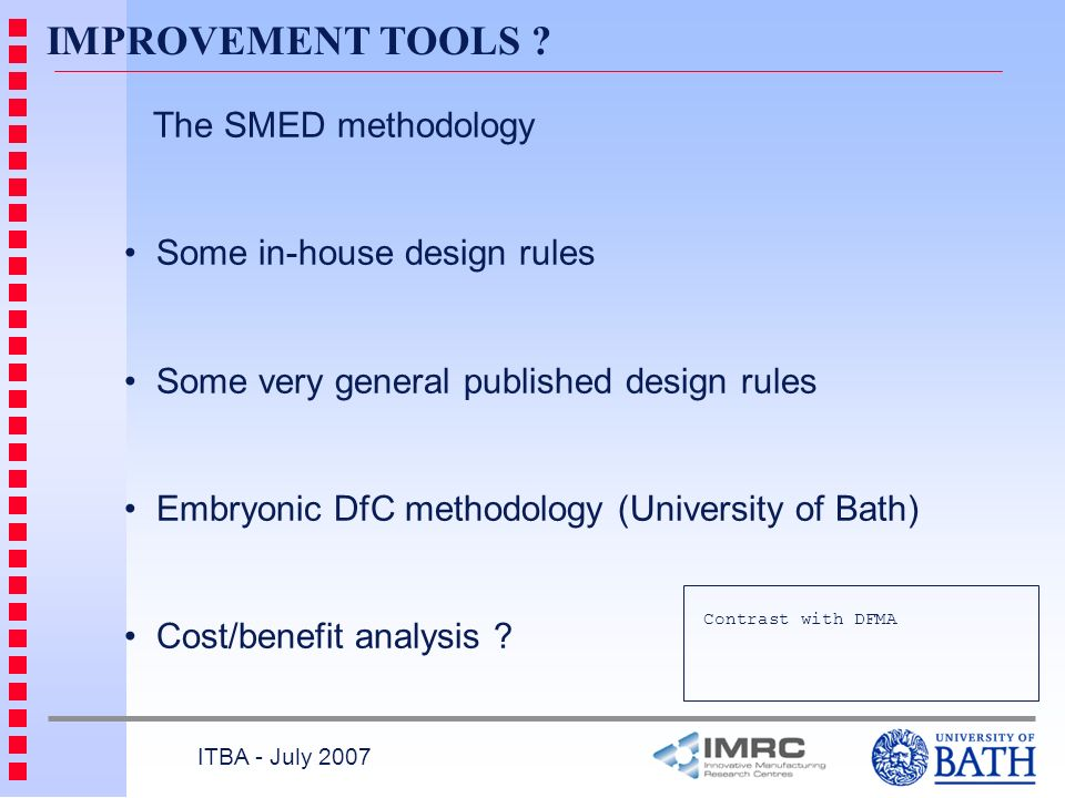 IMPROVEMENT TOOLS The SMED methodology Some in-house design rules