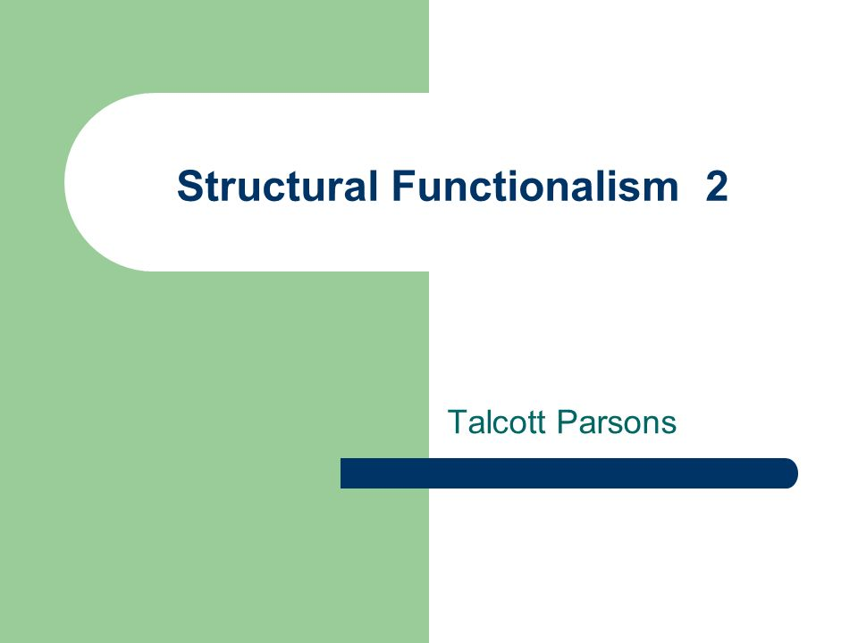 Structural Functionalism 2