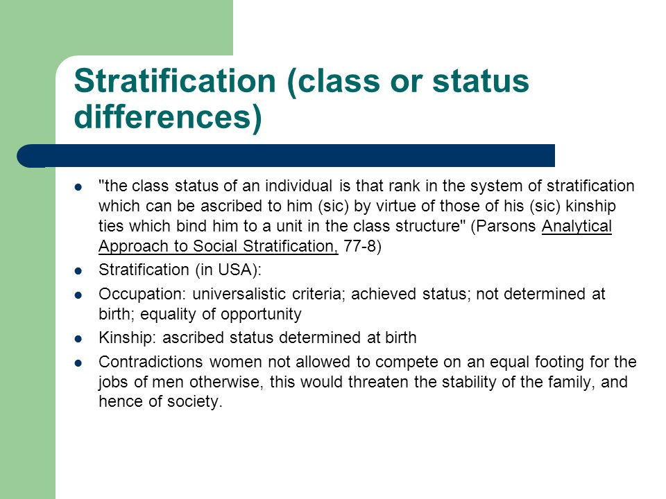 Stratification (class or status differences)