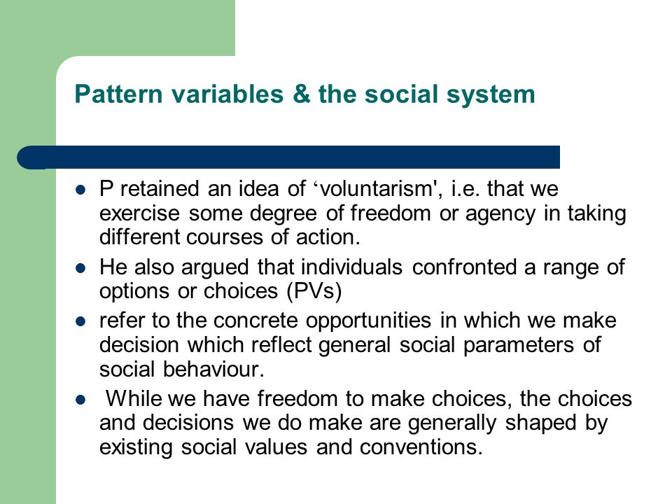 Pattern variables & the social system