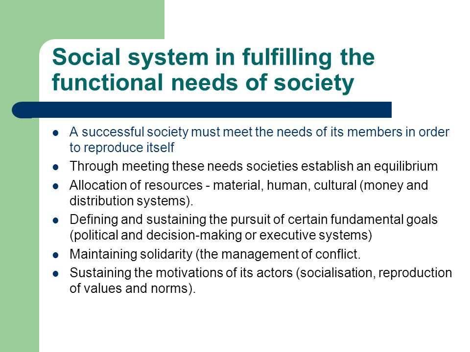 Social system in fulfilling the functional needs of society