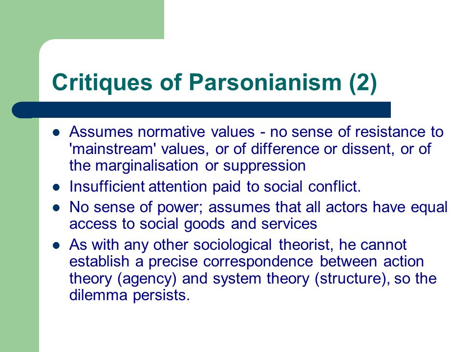 Critiques of Parsonianism (2)