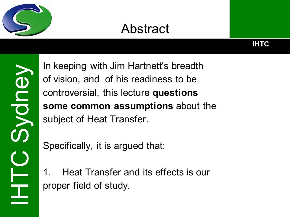 Abstract In keeping with Jim Hartnett s breadth