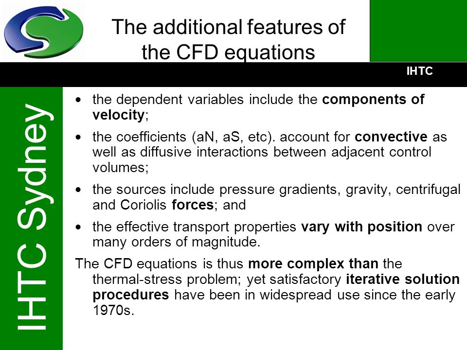 The additional features of the CFD equations