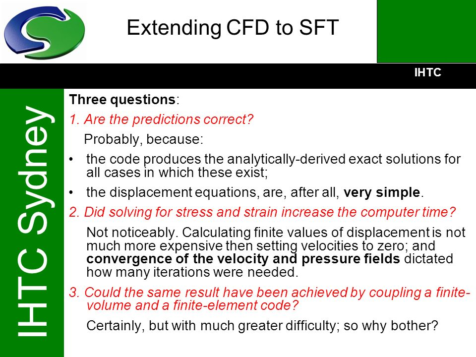 Extending CFD to SFT Three questions: 1. Are the predictions correct