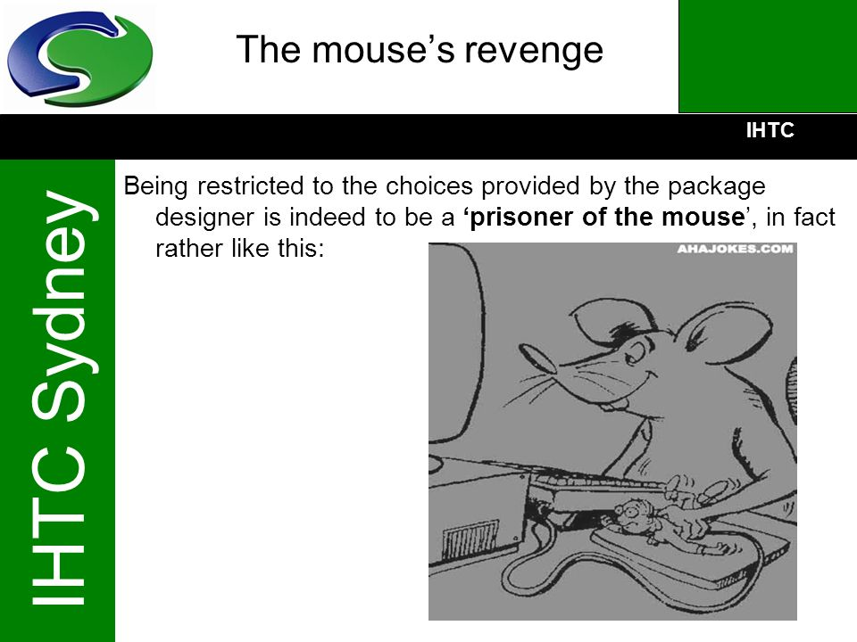 The mouse's revenge