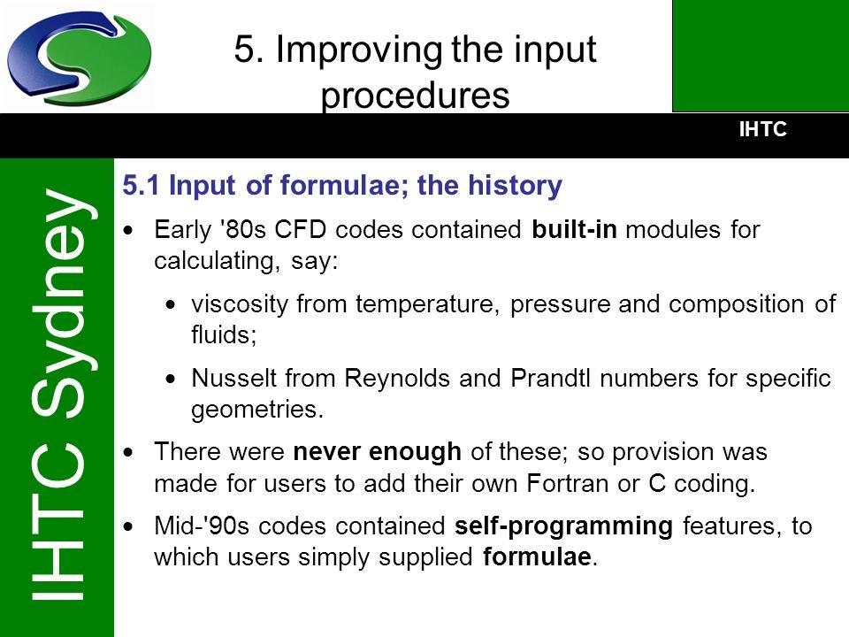 5. Improving the input procedures