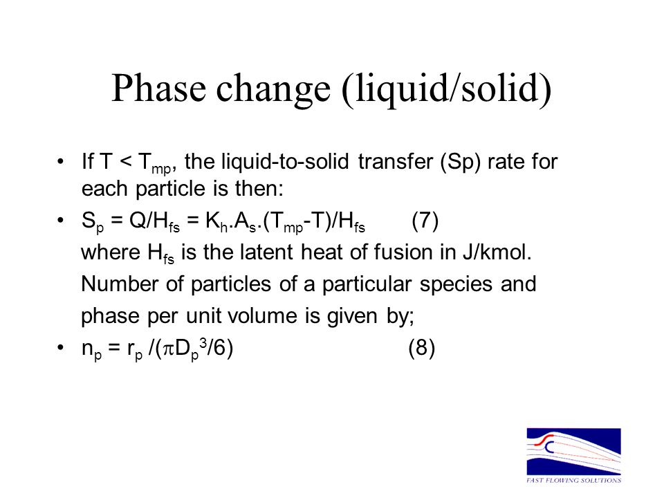 Phase change (liquid/solid)