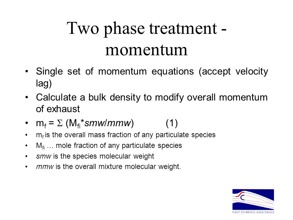 Two phase treatment - momentum
