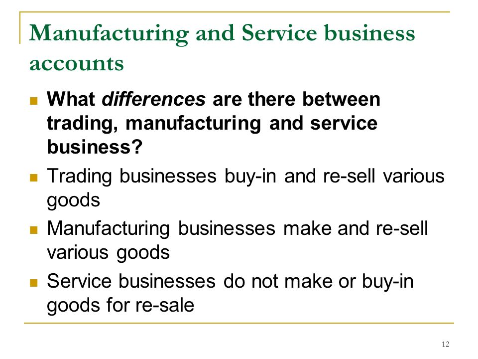 Manufacturing and Service business accounts