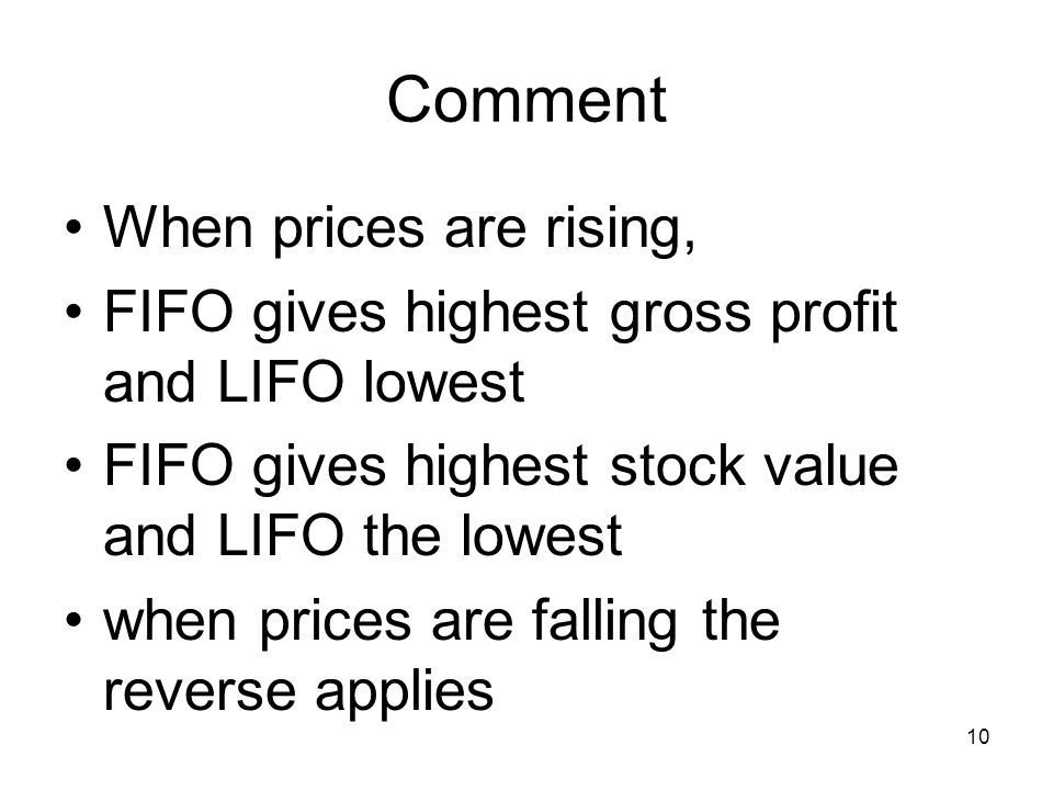 Comment When prices are rising,