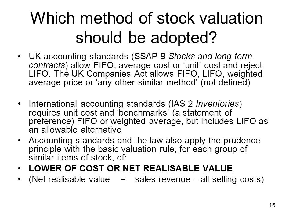 Which method of stock valuation should be adopted