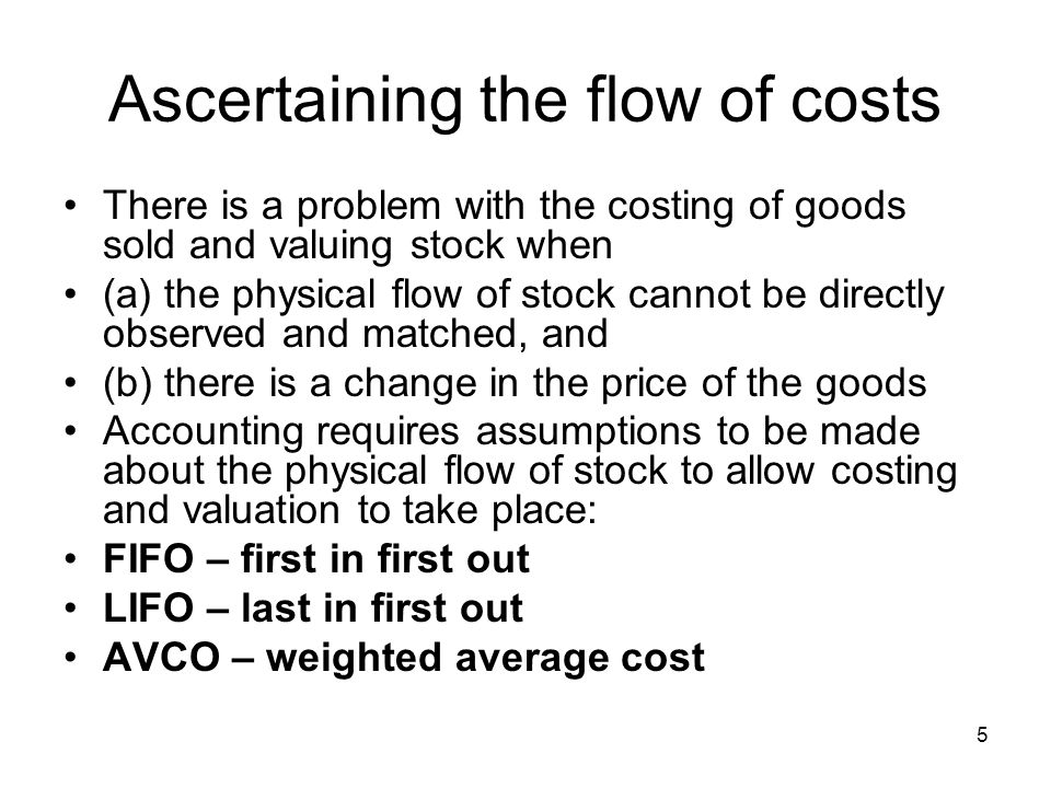 Ascertaining the flow of costs