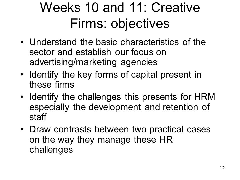Weeks 10 and 11: Creative Firms: objectives