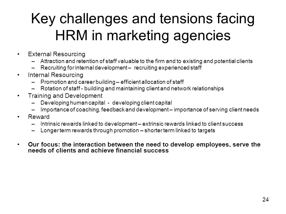 Key challenges and tensions facing HRM in marketing agencies