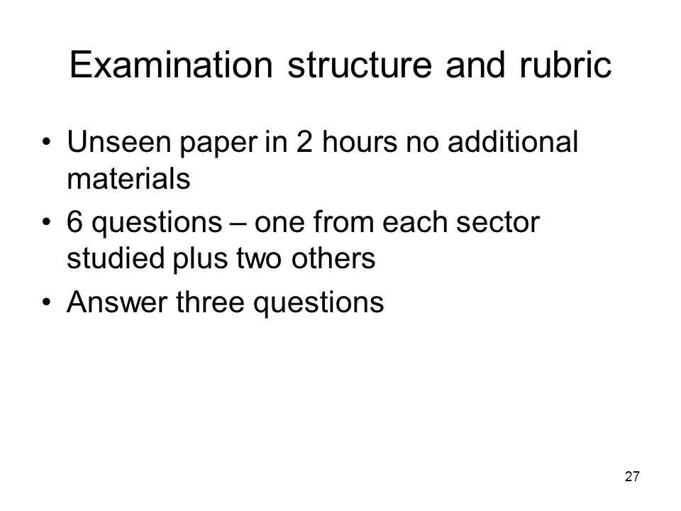 Examination structure and rubric