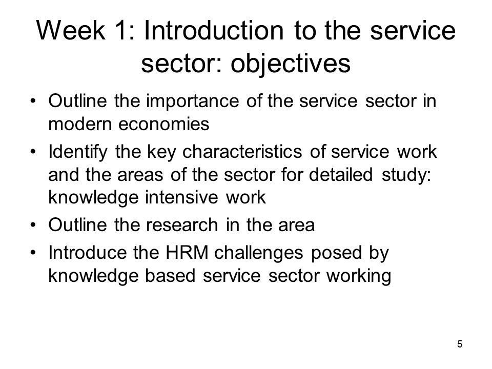 Week 1: Introduction to the service sector: objectives