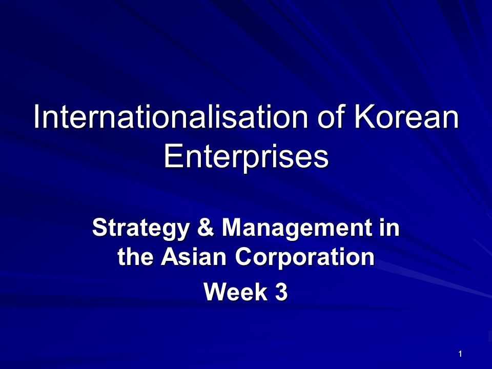 Internationalisation of Korean Enterprises