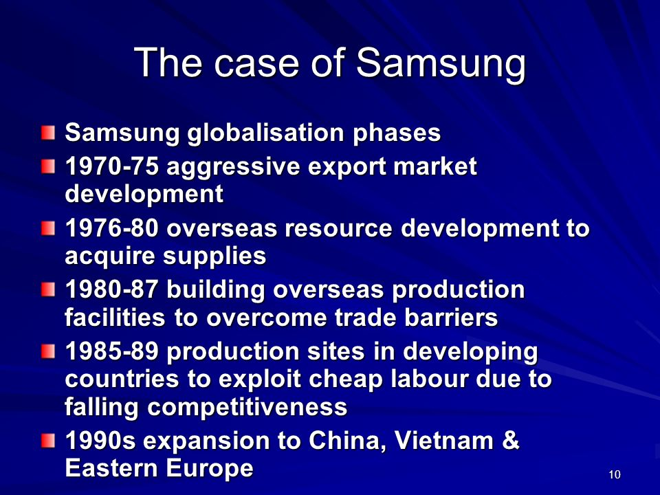 The case of Samsung Samsung globalisation phases
