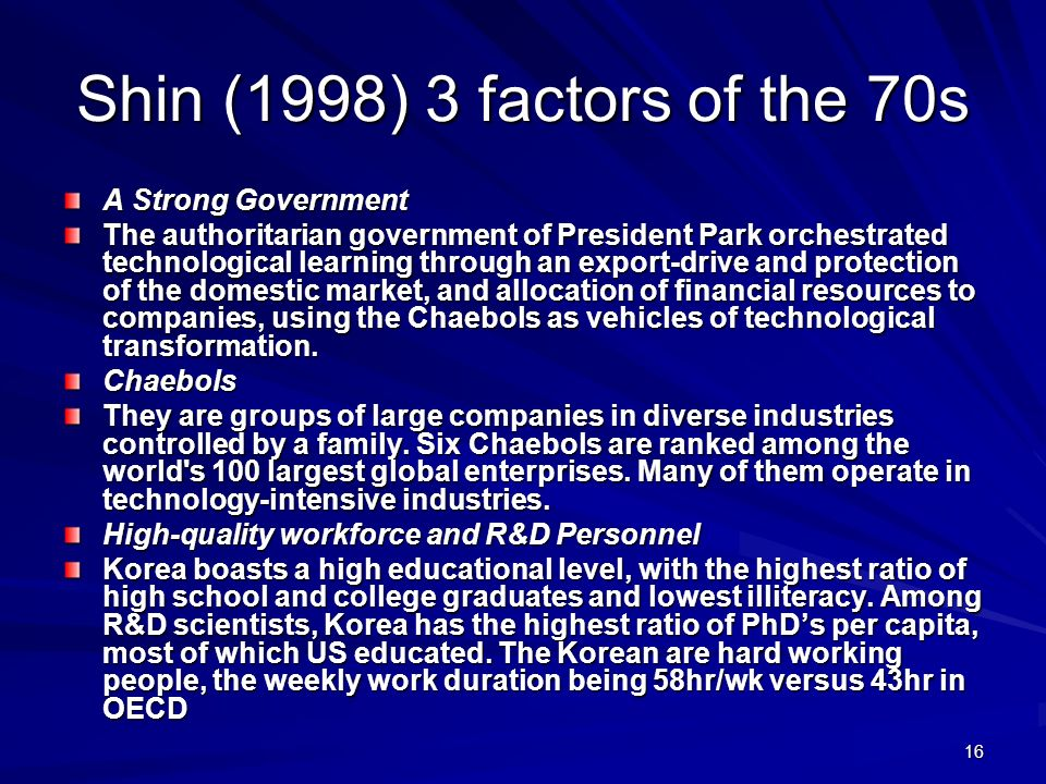 Shin (1998) 3 factors of the 70s A Strong Government