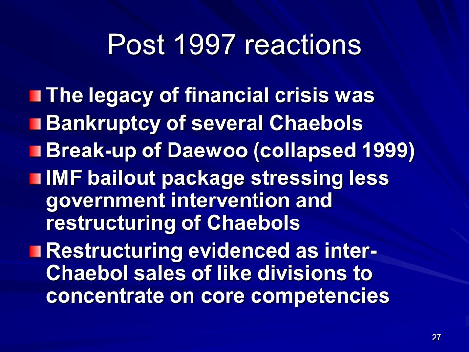 Post 1997 reactions The legacy of financial crisis was