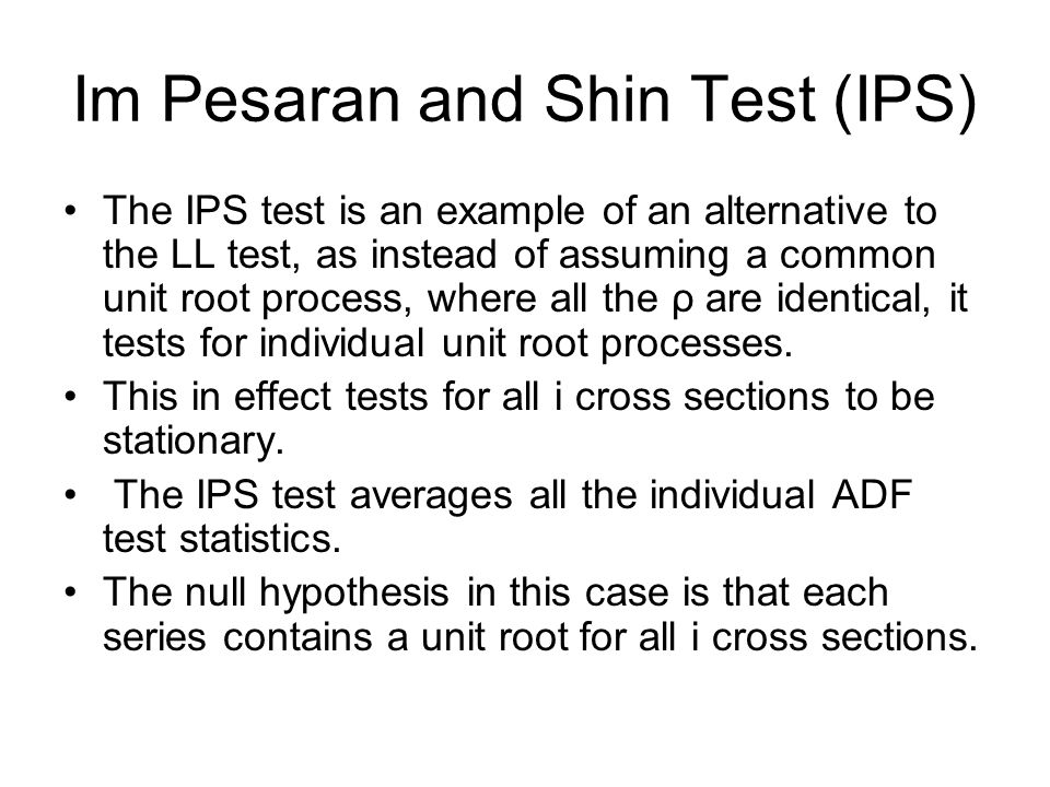 Im Pesaran and Shin Test (IPS)