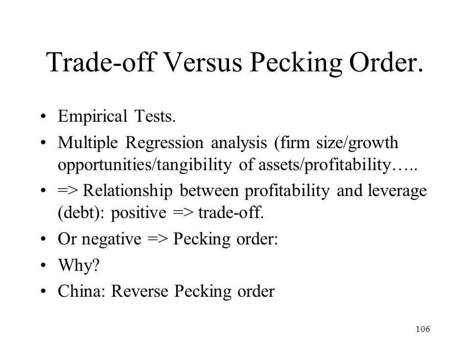 Trade-off Versus Pecking Order.