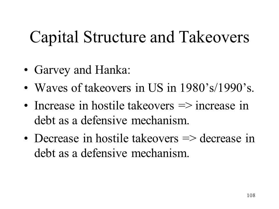 Capital Structure and Takeovers