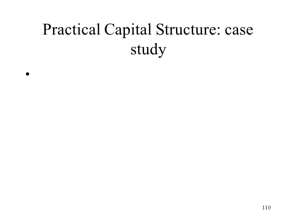Practical Capital Structure: case study