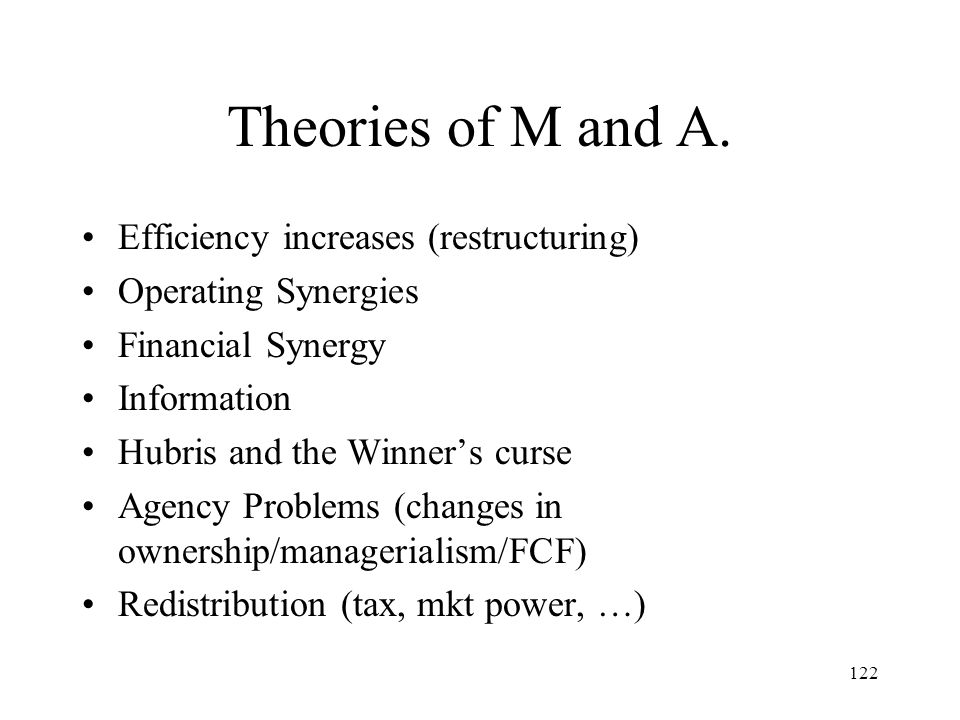 Theories of M and A. Efficiency increases (restructuring)