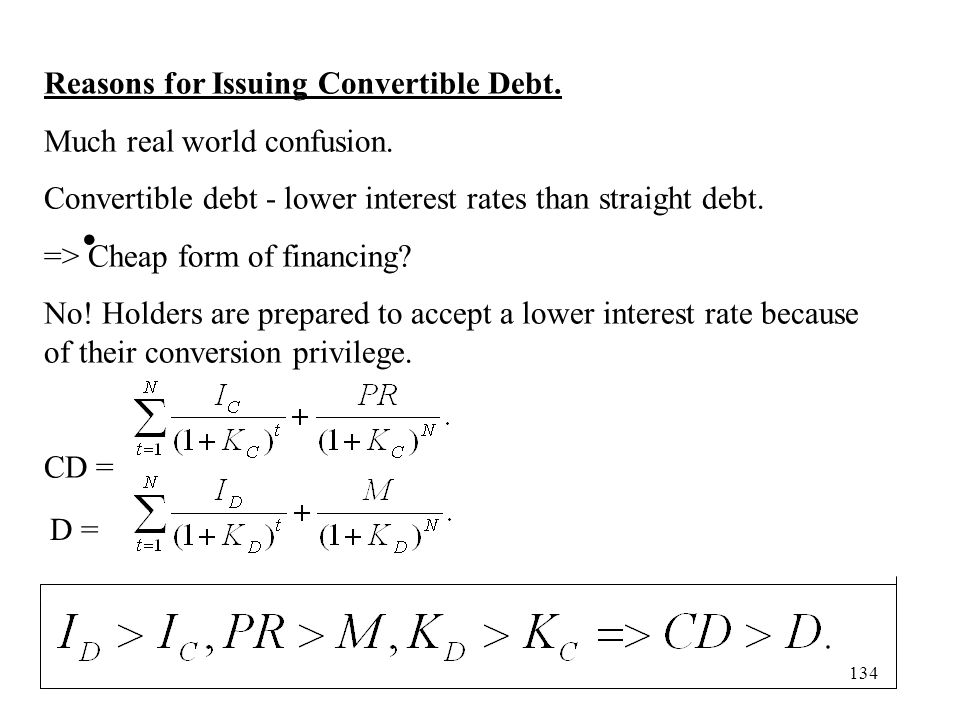 Reasons for Issuing Convertible Debt.