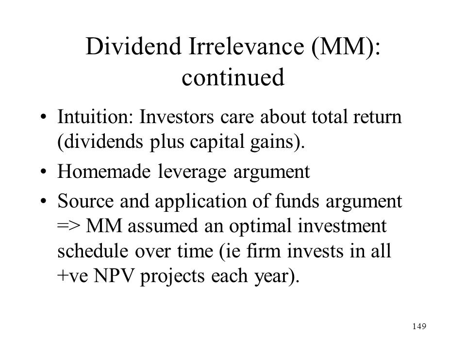 Dividend Irrelevance (MM): continued