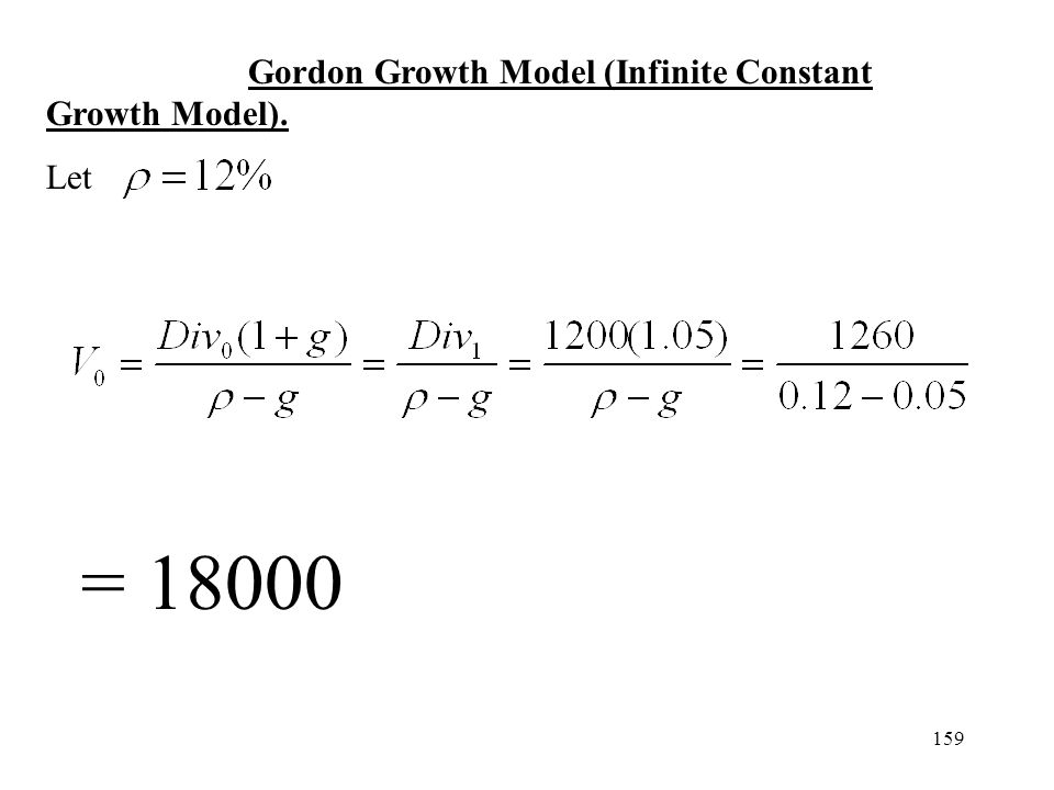 Gordon Growth Model (Infinite Constant Growth Model).