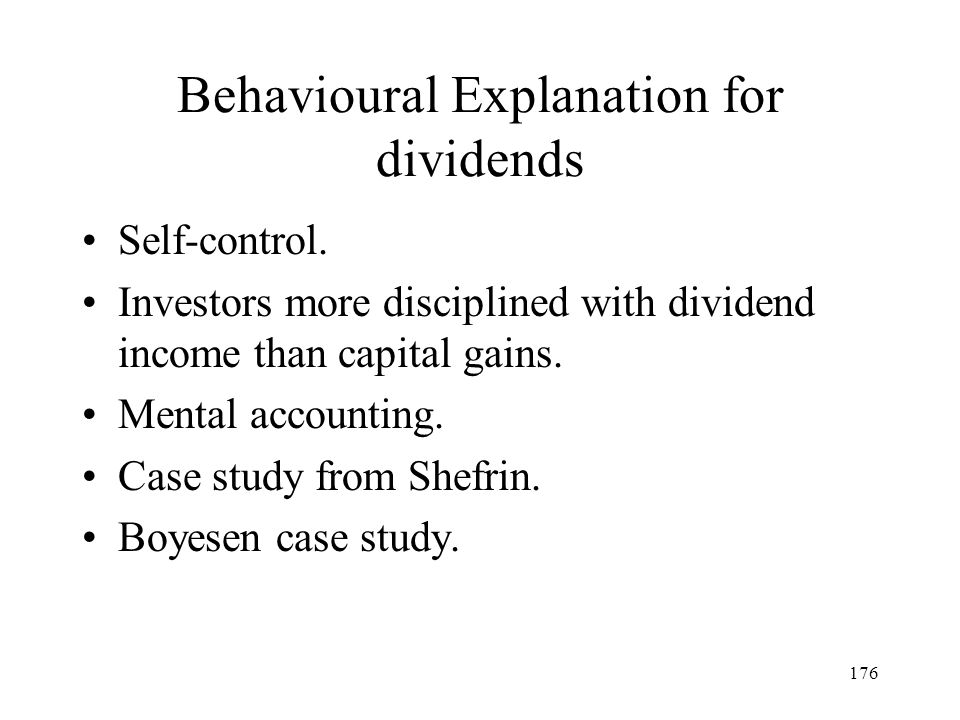 Behavioural Explanation for dividends