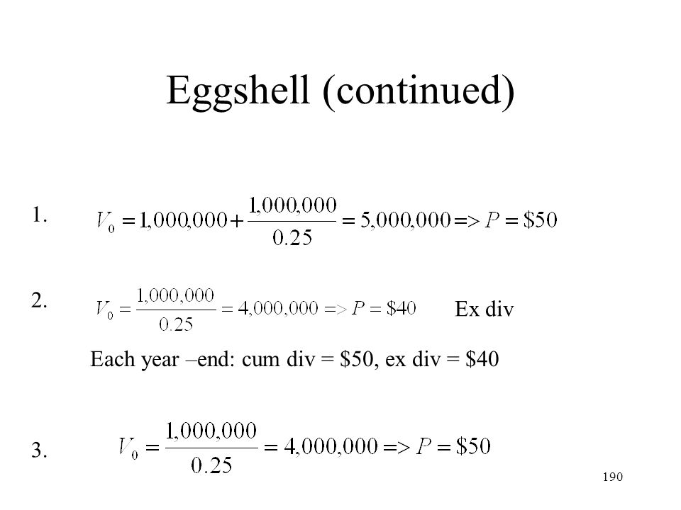 Eggshell (continued) 1. 2. Ex div
