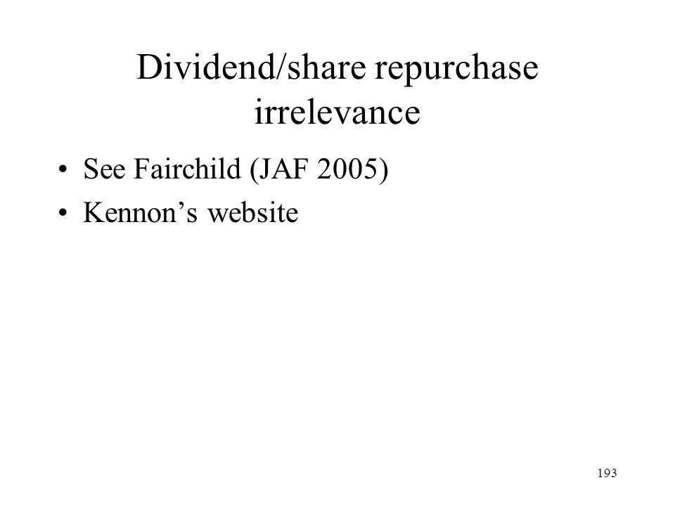 Dividend/share repurchase irrelevance