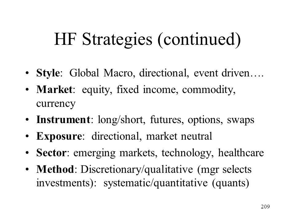 HF Strategies (continued)