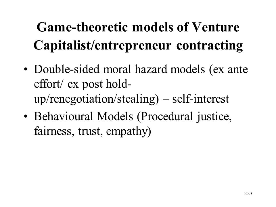 Game-theoretic models of Venture Capitalist/entrepreneur contracting